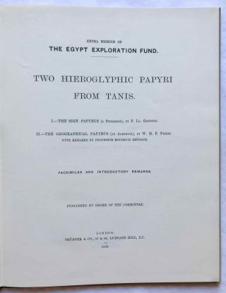 Two hieroglyphic papyri from Tanis. I. The sign papyrus (a syllabary). II. The geographical papyrus (an almanach). I by F.Ll. Griffith. II by W.M.F. Petrie with remarks by Heinrich Brugsch[newline]M0730d-01.jpg