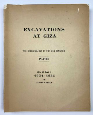 Excavations at Giza. Vol. VI. Part 2 (1934-1935): The Offering-List in the Old Kingdom. HASSAN Selim[newline]M0757c.jpeg