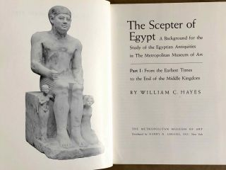 The scepter of Egypt. Vol. I: From the Earliest Times to the End of the Middle Kingdom. Vol. II: The Hyksos Period and the New Kingdom (1675–1080 B.C.) (complete set)[newline]M0771-02.jpeg
