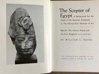 The scepter of Egypt. Vol. I: From the Earliest Times to the End of the Middle Kingdom. Vol. II: The Hyksos Period and the New Kingdom (1675–1080 B.C.) (complete set)[newline]M0771-10.jpeg