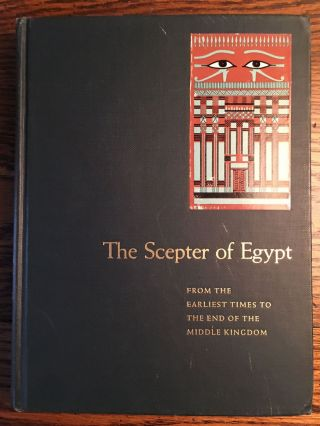 The scepter of Egypt. Vol. I: From the Earliest Times to the End of the Middle Kingdom. Vol. II: The Hyksos Period and the New Kingdom (1675–1080 B.C.) (complete set)[newline]M0771c-02.jpg