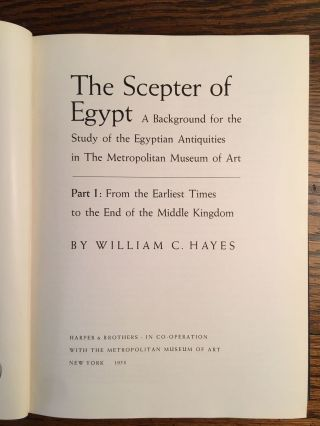 The scepter of Egypt. Vol. I: From the Earliest Times to the End of the Middle Kingdom. Vol. II: The Hyksos Period and the New Kingdom (1675–1080 B.C.) (complete set)[newline]M0771c-04.jpg