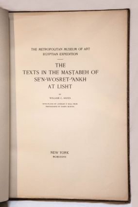 The texts in the mastabeh of Sen-Wosret-Ankh at Lisht. With plates by Lindsley F. Hall from photographs by Harry Burton[newline]M0773a-01.jpg