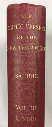 The Coptic version of the New Testament in the Southern dialect otherwise called Sahidic and Thebaic, 7 volumes (complete set)[newline]M0817d-18.jpeg