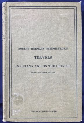 R.H. Shomburgk's Travels in Guiana and on the Orinoco during the Years 1835-1839. According to...[newline]M0819.jpg