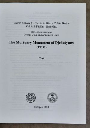 The mortuary monument of Djehutymes (TT32). Vol. I: Text. Vol. II: Plates (complete set)[newline]M0888-01.jpeg