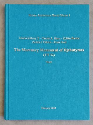 The mortuary monument of Djehutymes (TT32). Vol. I: Text. Vol. II: Plates (complete set). KAKOSY...[newline]M0888.jpeg