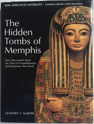 The hidden tombs of Memphis. MARTIN Geoffrey Thorndike[newline]M1048a.jpg
