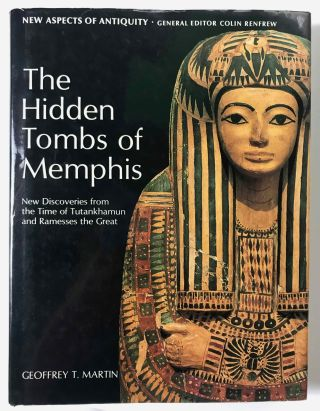 The hidden tombs of Memphis. MARTIN Geoffrey Thorndike[newline]M1048c.jpeg