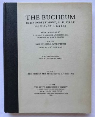 The Bucheum. Vol. I: The history and archaeology of the site. Vol. II: The inscriptions. Vol. III: The plates (complete set). With chapters by T.J.C. Baly, D.B. Harden, J.W. Jackson, G. Mattha, and Alan E. Shorter and the hieroglyphic inscriptions edited by H.W. Fairman[newline]M1128f-01.jpg