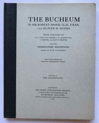 The Bucheum. Vol. I: The history and archaeology of the site. Vol. II: The inscriptions. Vol. III: The plates (complete set). With chapters by T.J.C. Baly, D.B. Harden, J.W. Jackson, G. Mattha, and Alan E. Shorter and the hieroglyphic inscriptions edited by H.W. Fairman[newline]M1128f-11.jpg