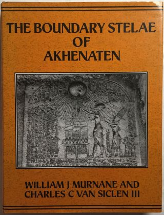 The boundary stelae of Akhenaten. MURNANE William.[newline]M1177.jpg