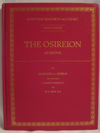 The Osireion at Abydos. With sections by J. Grafton Milne and W.E. Crum. MURRAY Margaret A.[newline]M1183b.jpg