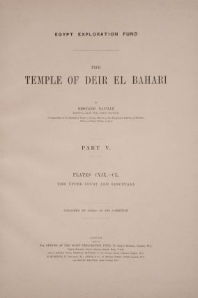 Deir el-Bahari, complete set of 7 volumes: Introduction volume: its plan, its founders and its first explorers. Part I (Pl. I-XXIV): The North-Western end of the upper platform. Part II (Pl. XXV-LV): The ebony shrine. Northern half of the middle platform. Part III (Pl. LVI-LXXXVI): End of northern half and southern half of the middle platform. Part IV (Pl. LXXXVII-CXVIII): The shrine of Hathor and the southern hall of offerings. Part V (Pl. CXIX-CL): The upper court and sanctuary. Part VI (Pl. CLI-CLXXIV): The lower terrace, additions and plans.[newline]M1197-30.jpg