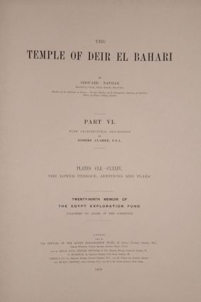 Deir el-Bahari, complete set of 7 volumes: Introduction volume: its plan, its founders and its first explorers. Part I (Pl. I-XXIV): The North-Western end of the upper platform. Part II (Pl. XXV-LV): The ebony shrine. Northern half of the middle platform. Part III (Pl. LVI-LXXXVI): End of northern half and southern half of the middle platform. Part IV (Pl. LXXXVII-CXVIII): The shrine of Hathor and the southern hall of offerings. Part V (Pl. CXIX-CL): The upper court and sanctuary. Part VI (Pl. CLI-CLXXIV): The lower terrace, additions and plans.[newline]M1197-35.jpg