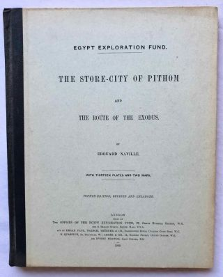 The store-city of Pithom and the Route of the Exodus. NAVILLE Edouard[newline]M1199c.jpg