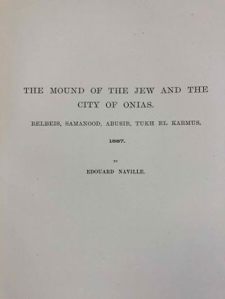 The mound of the Jew and the city of Onias. Belbeis, Samanood, Abusir, Tukh el-Karmus. 1887. The antiquities of Tell el-Yahudiyeh and miscellaneous works in Lower Egypt during the years 1887-1888[newline]M1206b-08.jpeg