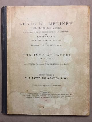 Ahnas el-Medineh and The tomb of Paheri at El-Kab. With chapters on Mendes, the nome of Thoth and...[newline]M1207a.jpg