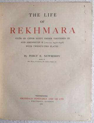 The Life of Rekhmara, Vezîr of Upper Egypt Under Thothmes III and Amenhetep II (circa B.C. 1471-1448)[newline]M1213a-04.jpg