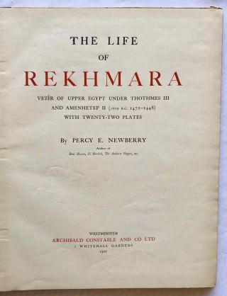 The Life of Rekhmara, Vezîr of Upper Egypt Under Thothmes III and Amenhetep II (circa B.C. 1471-1448)[newline]M1213b-02.jpg