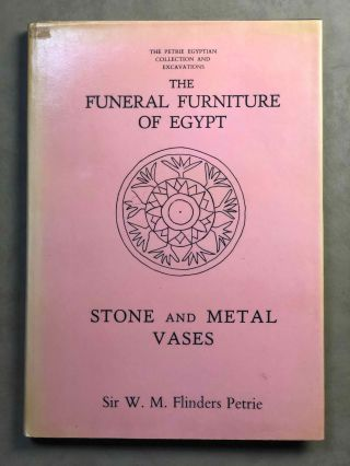 The funeral furniture of Egypt & Stone and metal vases. PETRIE William M. Flinders[newline]M1282a.jpg