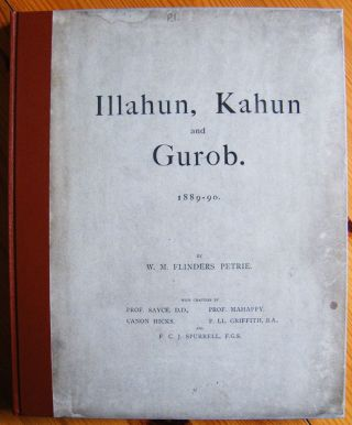 Illahun, Kahun and Gurob. 1889-90. PETRIE William M. Flinders.[newline]M1289.jpg