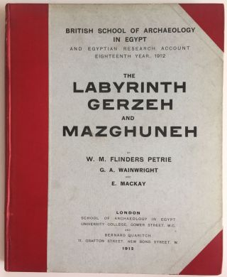 The labyrinth, Gerzeh and Mazghuneh. PETRIE William M. Flinders - WAINWRIGHT G. A. - MACKAY E.[newline]M1320a.jpg