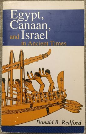Egypt, Canaan and Israel in ancient times. REDFORD Donald B[newline]M1414.jpg