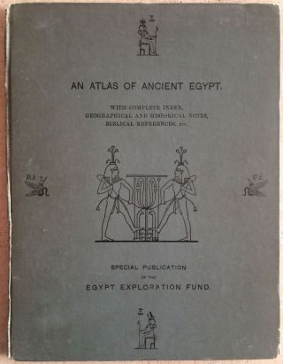 An atlas of Ancient Egypt. AAA - No author.
