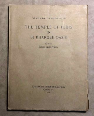 The temple of Hibis in el-Khargeh oasis. Vol. II: Greek inscriptions. WINLOCK Herbert E. -,...[newline]M1751e.jpg