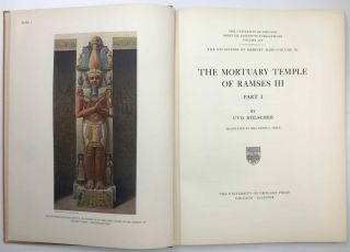 The Excavation of Medinet Habu. Vol. III: The Mortuary Temple of Ramses III, part 1....[newline]M1789h.jpeg
