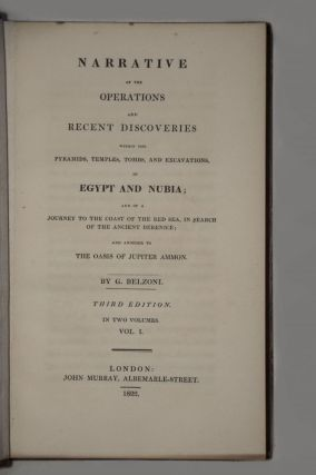 Narrative of the Operations and Recent Discoveries within the Pyramids, Temples, Tombs, and Excavations, in Egypt and Nubia; and of a Journey to the Coast of the Red Sea, in Search of the Ancient Berenice; and Another to the Oasis of Jupiter Ammon. Vol. I: Text. Vol. II: Text[newline]M1874-04.jpg