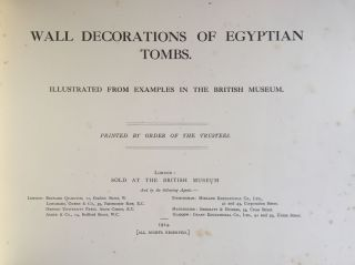 Wall decorations of Egyptian tombs. Illustrated from examples in the British Museum.[newline]M1911-01.jpg