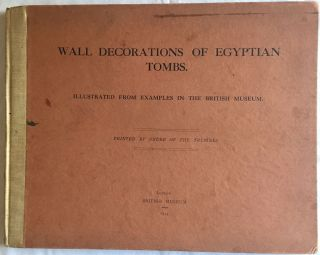 Wall decorations of Egyptian tombs. Illustrated from examples in the British Museum. AAF - Museum...[newline]M1911.jpg