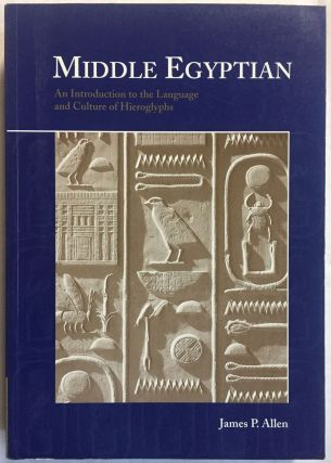 Middle Egyptian. An introduction to the Language and Culture of Hieroglyphs. ALLEN James P[newline]M1944a.jpg