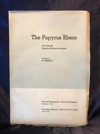 The Papyrus Ebers. The greatest Egyptian medical document. EBBELL Bendix[newline]M2030.jpg