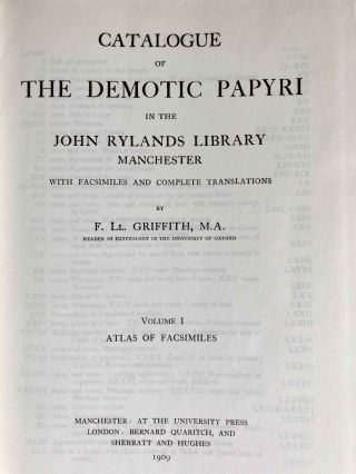 Catalogue of the demotic papyri in the John Rylands Library in Manchester. Vol. I: Atlas of Facsimiles. Vol. II: Hand-Copies of the ealier documents (Nos. I-IX). Vol. III: Key-list, translations, commentaries and indices (complete set)[newline]M2430-03.jpeg