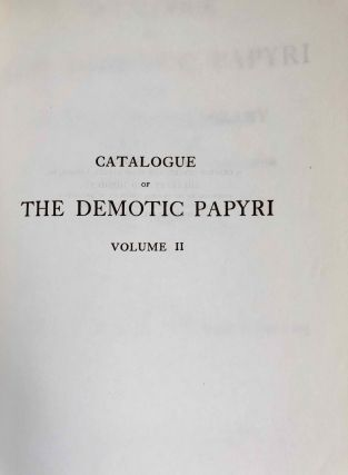 Catalogue of the demotic papyri in the John Rylands Library in Manchester. Vol. I: Atlas of Facsimiles. Vol. II: Hand-Copies of the ealier documents (Nos. I-IX). Vol. III: Key-list, translations, commentaries and indices (complete set)[newline]M2430-07.jpeg