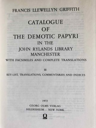 Catalogue of the demotic papyri in the John Rylands Library in Manchester. Vol. I: Atlas of Facsimiles. Vol. II: Hand-Copies of the ealier documents (Nos. I-IX). Vol. III: Key-list, translations, commentaries and indices (complete set)[newline]M2430-12.jpeg