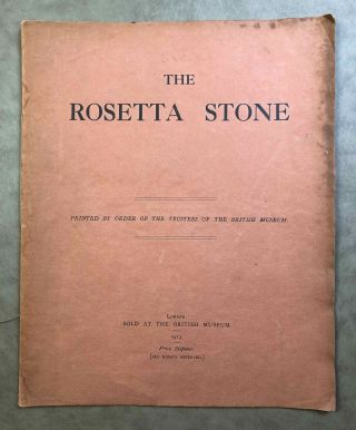 The Rosetta Stone in the British Museum. BUDGE Ernest Alfred Wallis.[newline]M2506b.jpg