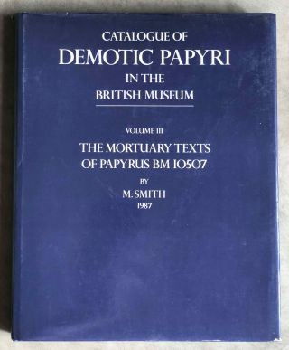 Catalogue of Demotic Papyri in the British Museum. Vol. III: The Mortuary Texts of Papyrus BM...[newline]M2600b.jpg