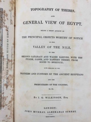 Topography of Thebes and general view of Egypt: being a short account of the principal objects worthy of notice in the valley of the Nile, to the second cataract and Wadee Samneh, with the Fyoom, oases, and eastern desert, from Sooez to Berenice. With remarks on the manners and customs of the ancient Egyptians and the productions of the country.[newline]M2701a-04.jpg