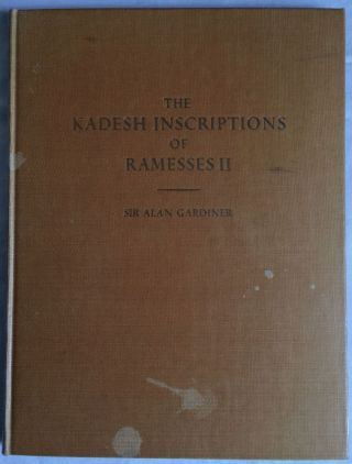 The Kadesh inscription of Ramesses II. GARDINER Alan Henderson[newline]M2771.jpg