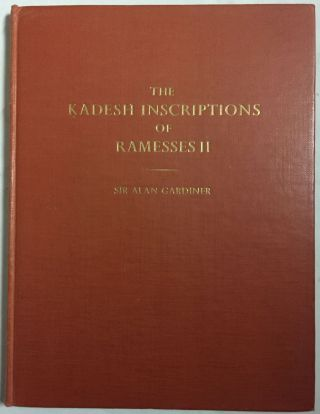 The Kadesh inscription of Ramesses II. GARDINER Alan Henderson[newline]M2771c.jpg
