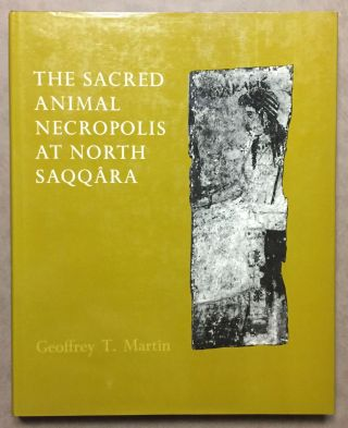 The sacred animal necropolis at North Saqqâra. MARTIN Geoffrey Thorndike.[newline]M2778.jpg