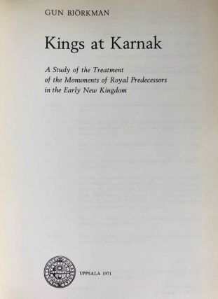 Kings at Karnak, a study of the treatment of the monuments of royal predecessors in the early New Kingdom. Acta universitatis upsaliensis boreas[newline]M2862d-03.jpg