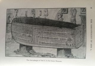 An Account of the Sarcophagus of Seti I, King of Egypt, B.C. 1370, Sir John Soane's Museum. BUDGE Ernest Alfred Wallis.