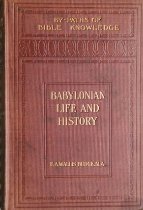 Babylonian life and history. BUDGE Ernest Alfred Wallis[newline]M2924.jpg