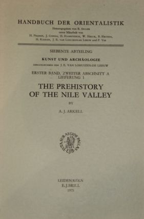 The prehistory of the Nile valley. ARKELL Anthony John[newline]M2982a.jpg
