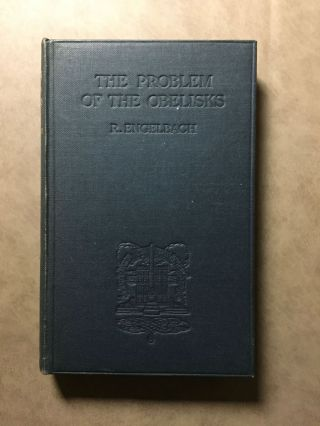 The Problem of the Obelisks, from a Study of the Unfinished Obelisk at Aswan[newline]M3052a-01.jpg